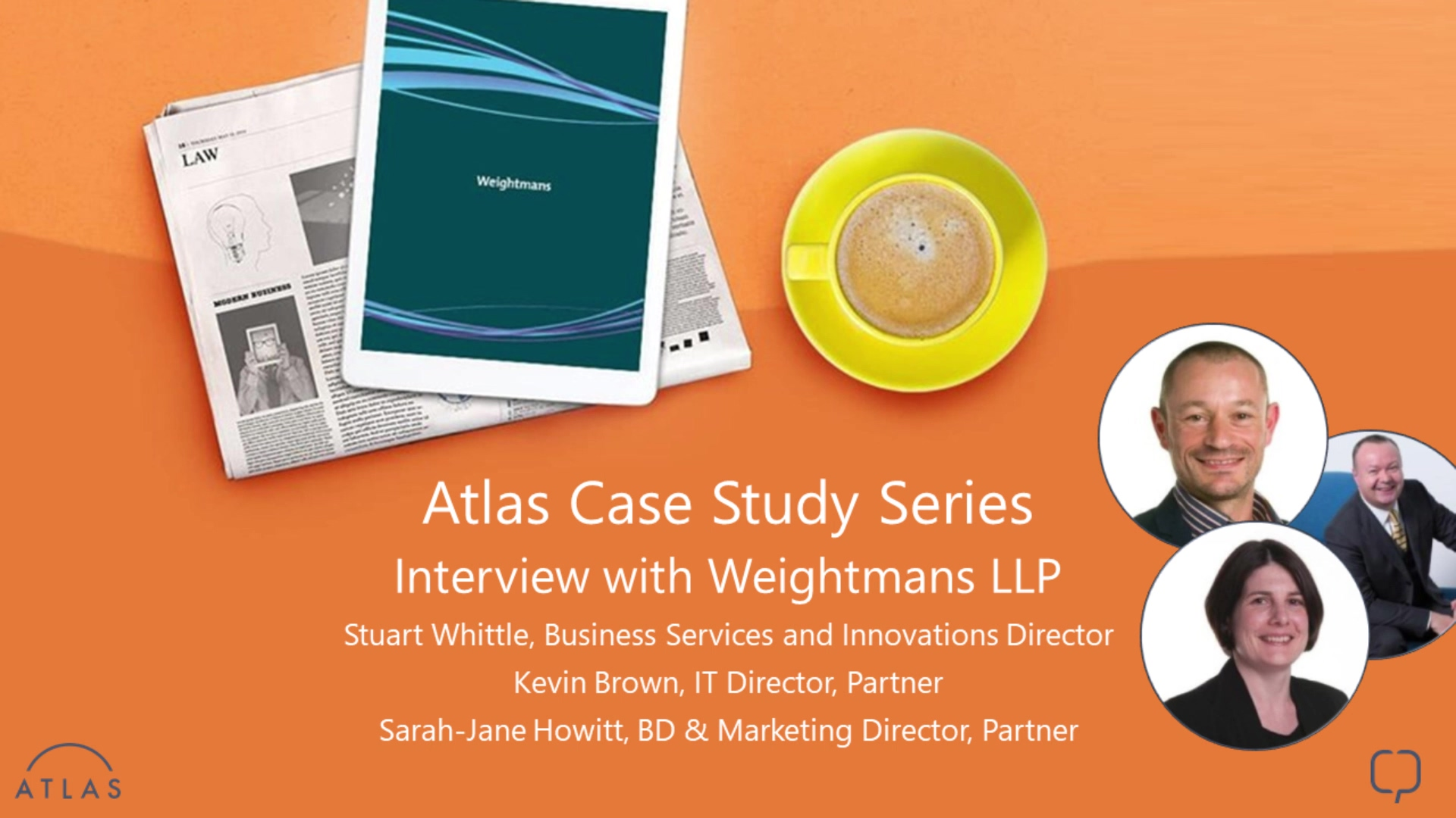 Atlas case study series interview with Weightmans LLP