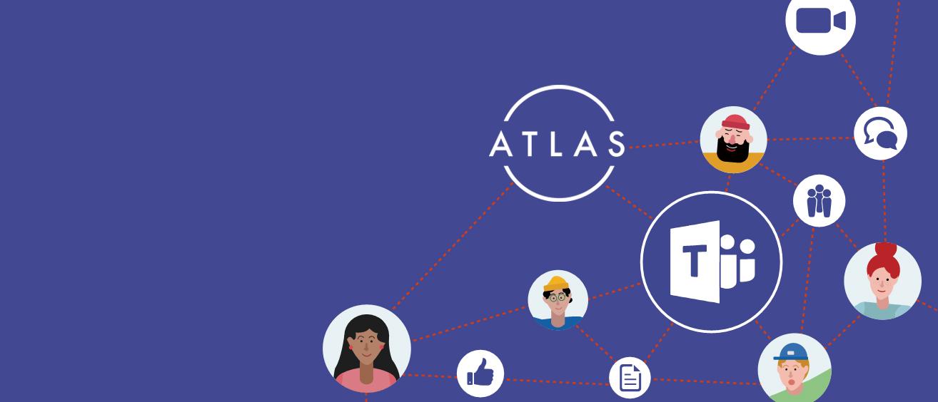 Microsoft Teams & Atlas
